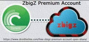 Free Zbigz Premium Account Open Share January