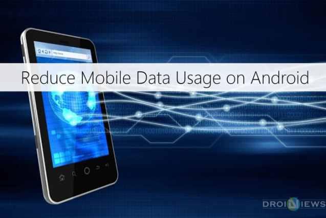 Reduzieren Sie die Nutzung mobiler Daten unter Android
