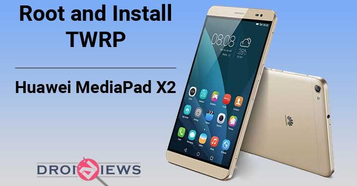 Root-und-TWRP-Huawei-MediaPad-X2