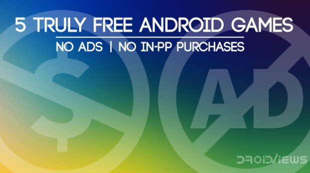 completely free android games with no in app purchase