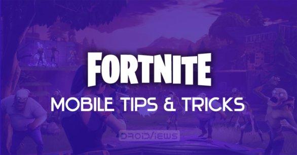 Fortnite mobile tips and tricks