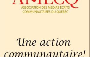 AMECQ Asso. des médias écrits communautaires du Québec - Une action communautaire !