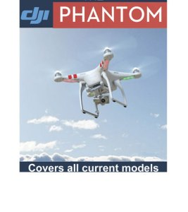 New ebook – Buying and Flying the DJI Phantom Quadcopters – Learn Before you Buy