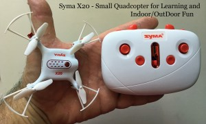 Syma X20 Toy Grade Drone – First Look and Review