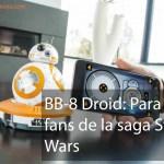 BB-8 Sphero: Para los fans de la saga Star Wars