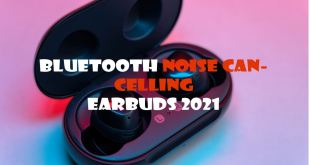 Bluetooth Noise Canceling Earbuds 2021