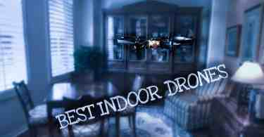 Best Indoor drones: Featured Image
