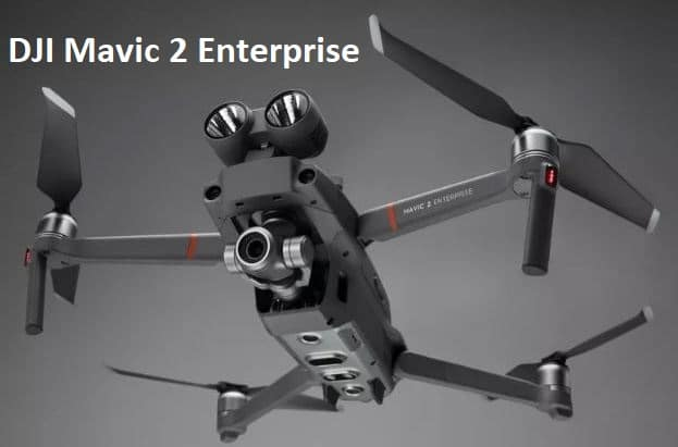 New DJI Mavic 2 Enterprise Quadcopter Review