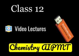 Class 12 Chemistry AIPMT
