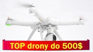 Nej drony nad 500 dolarů