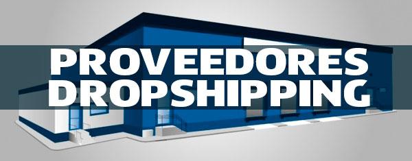 Proveedores dropshipping, lo más buscado en Internet
