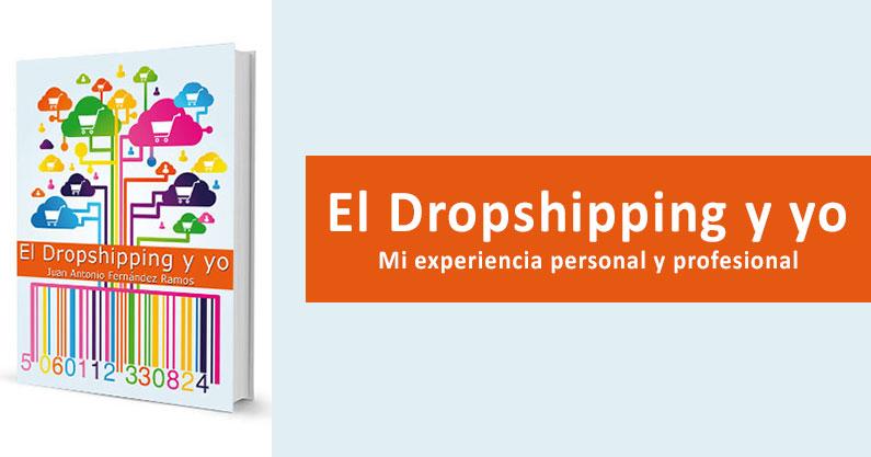 Libro El Dropshipping y yo mi experiencia personal y profesional