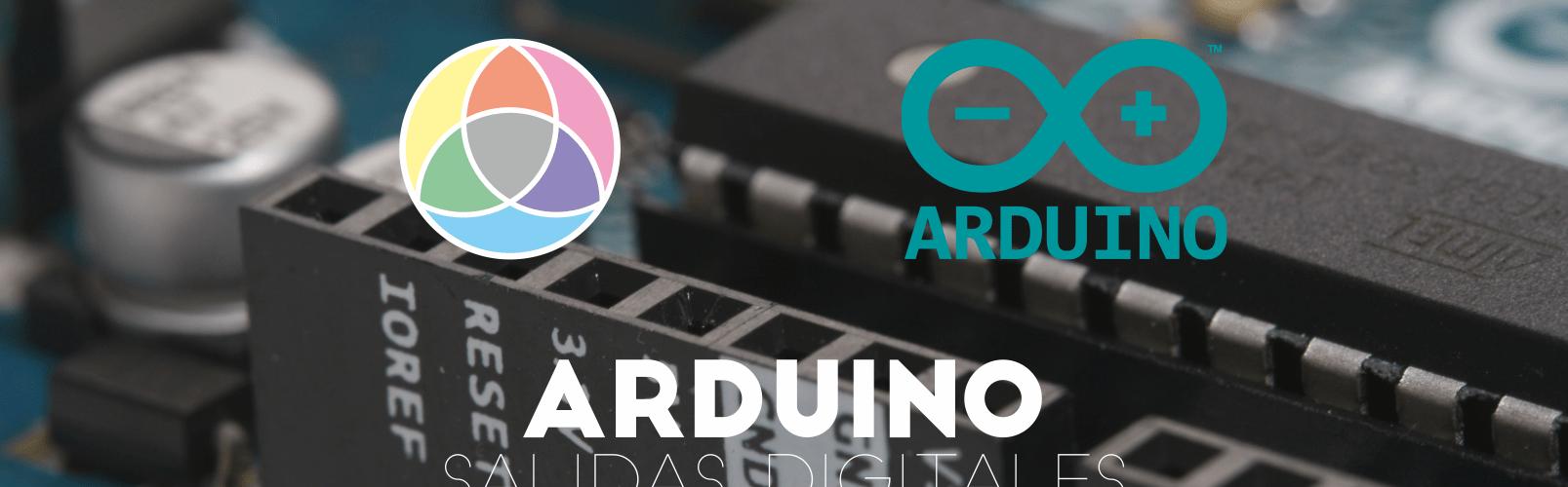 Salidas digitales Arduino