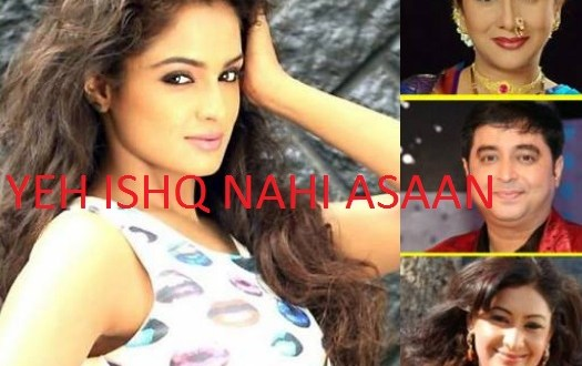 Yeh Ishq Nahin Asaan Serial | Star Plus | Star Cast | Pics | Posters | Wallpapers | Images