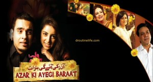 Azar Ki Ayegi Baraat Zindagi TV Serial Story | Pics | Images | Azar Ki Ayegi Baraat Story | Azar Ki Ayegi Baraat Repeat Timing | Full Timing Schedule