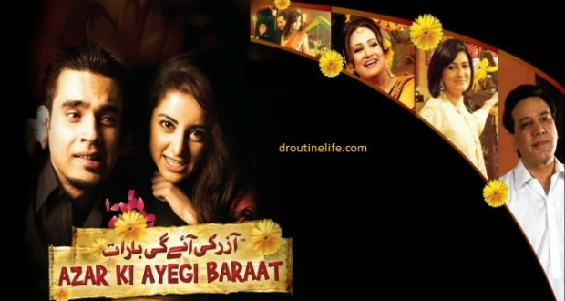 Azar Ki Ayegi Baraat Zindagi TV Serial Story   Pics   Images   Azar Ki Ayegi Baraat Story   Azar Ki Ayegi Baraat Repeat Timing   Full Timing Schedule