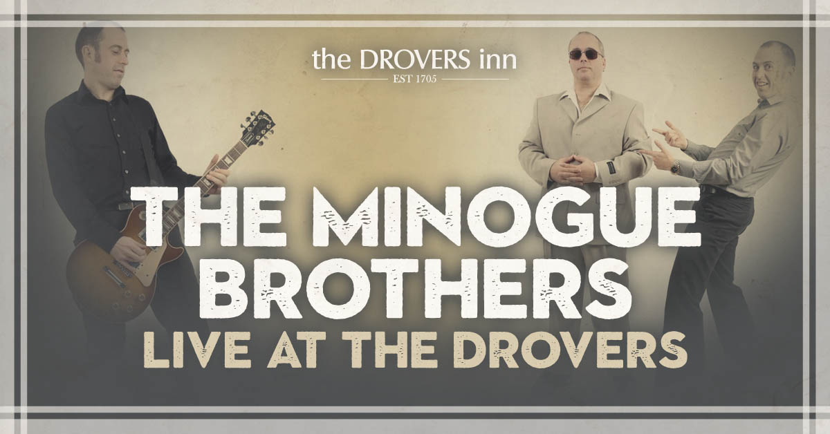 Drovers Inn The Minogue Brothers Facebook