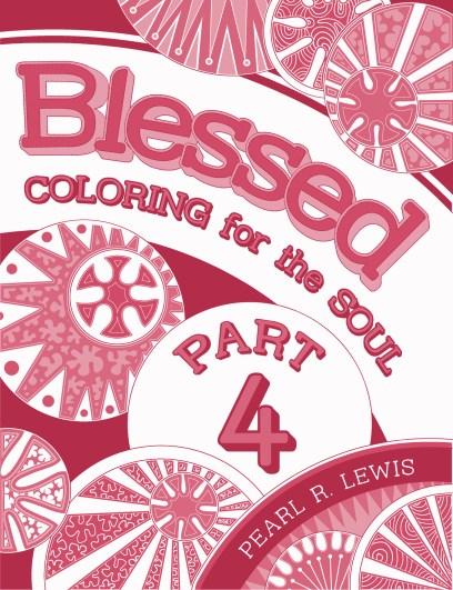 #Blessing - Blessed: Coloring for the Soul PART 4