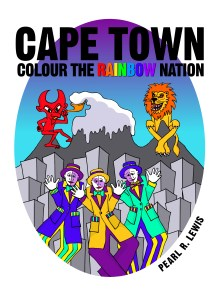 Cape Town: Colour the Rainbow Nation Coloring Book by Pearl R. Lewis