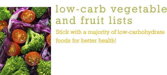 Low-Carb Vegetable and Fruit Lists