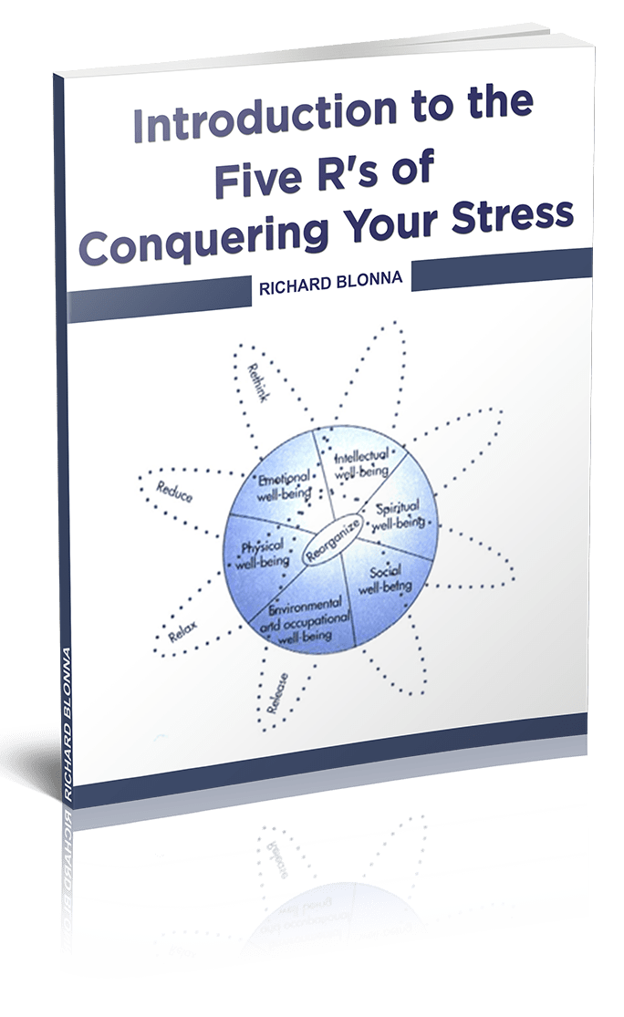 Conquer Your Stress with the Five R's Approach - Dr. Rich Blonna