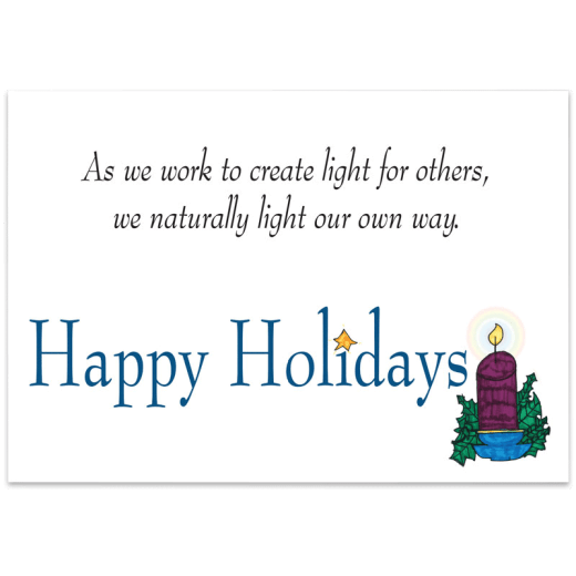 """Inside of Create Light holiday card. """"As we work to create light for others, we naturally light our own way. Happy Holidays"""""""