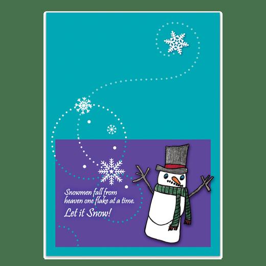 """Inside of Snowmen Fall From Heaven card. """"Snowmen fall from heaven one flake at a time. Let it Snow!"""""""