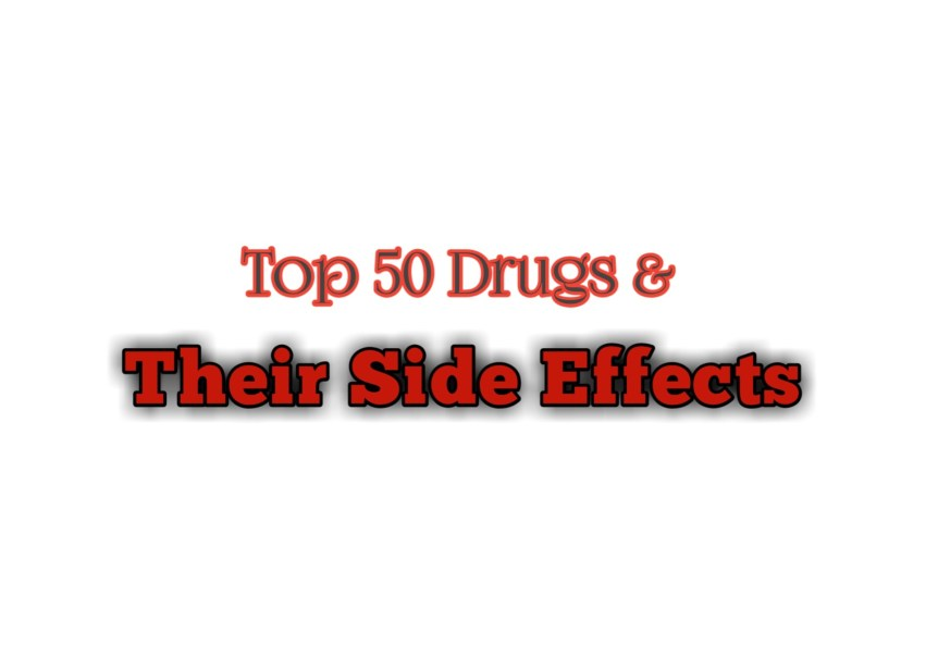 Drugs And Their Side Effects