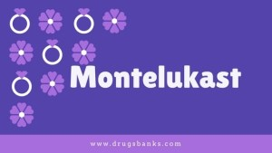 Montelukast: Uses, Side Effects, Doses