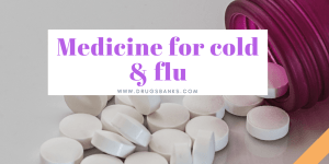 Medicine for cold and flu