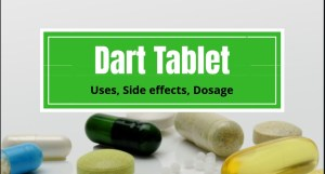 Dart Tablet: Uses, Side Effects, Dosage