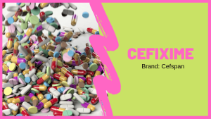 Cefspan: Uses, Side Effects, Dosage And FAQs