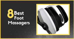 8 Best Foot Massager Machines (Reviews & Buying Guide 2020)