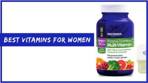10 Best Multivitamins For Women Over 40, 50 (A Research Based Guide)