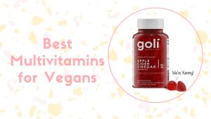 3 Best Multivitamins For Vegans [2020 Expert Reviews]