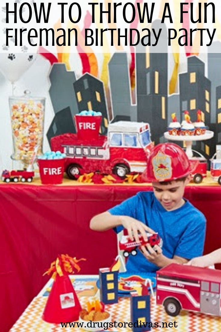 How To Throw A Fun Fireman Birthday Party Drugstore Divas