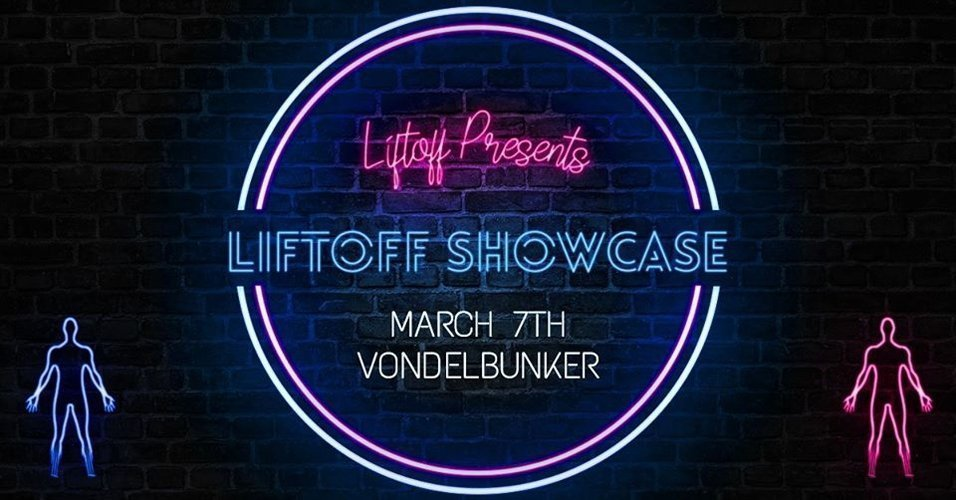 LiftOff Showcase at the Vondelbunker