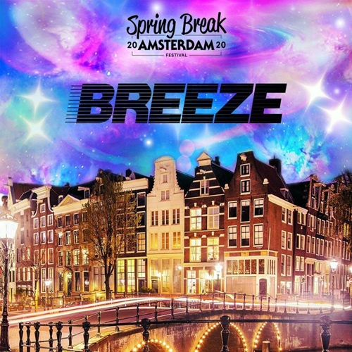 Spring Break Amsterdam 2020 - Breeze Records Takeover