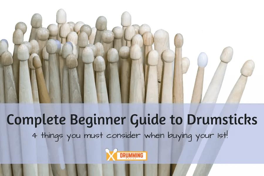 Complete Beginner Guide to Choosing Drumsticks