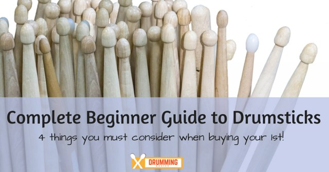 Complete Beginner Guide to Choosing Drumsticks