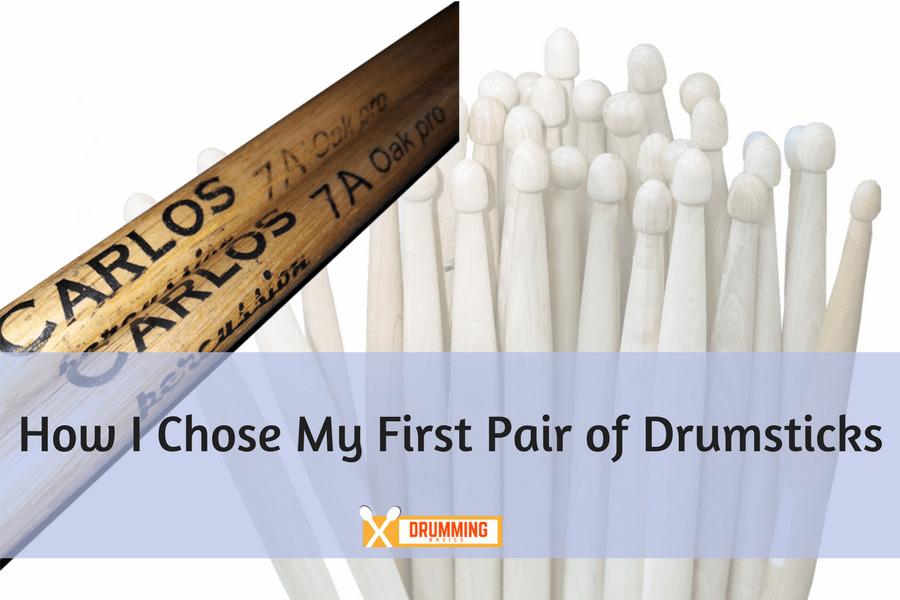 [Opinion] How I chose my drumsticks
