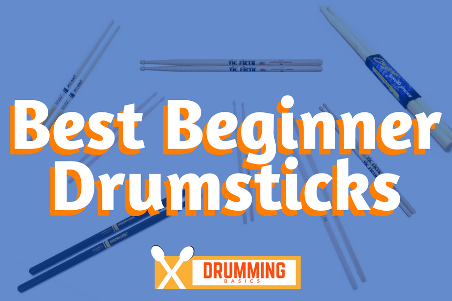 Best Beginner Drum Sticks