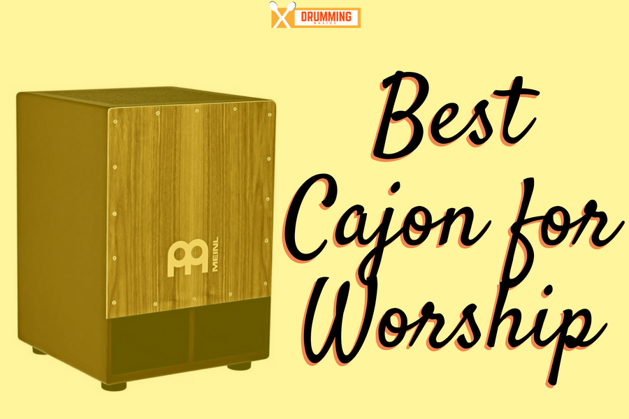 Best Cajon for Worship