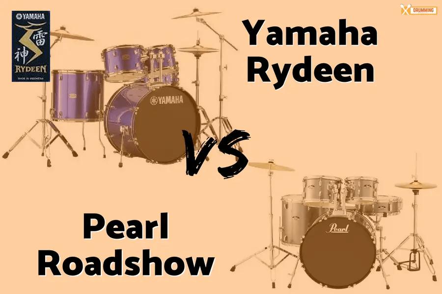 Yamaha Rydeen vs Pearl Roadshow