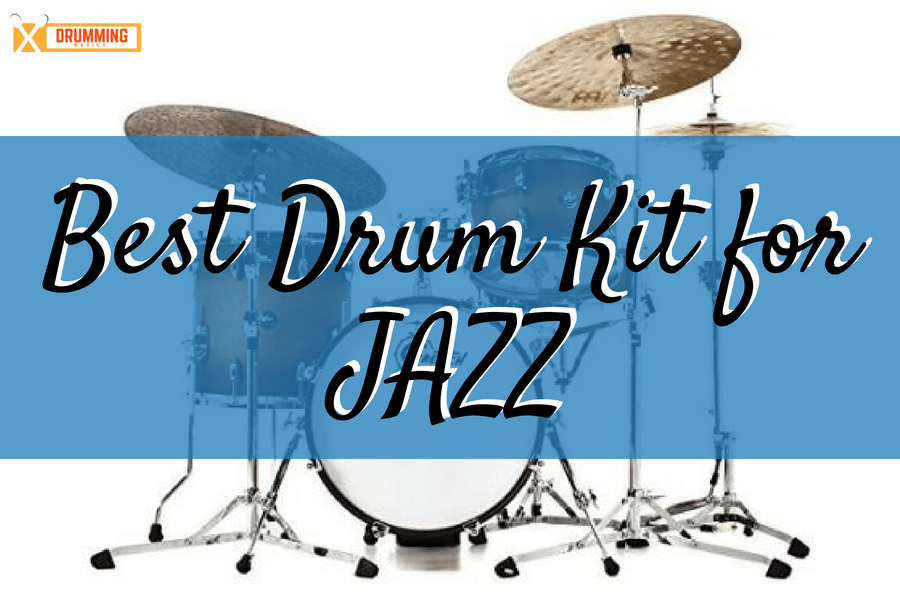 best drum kit for jazz