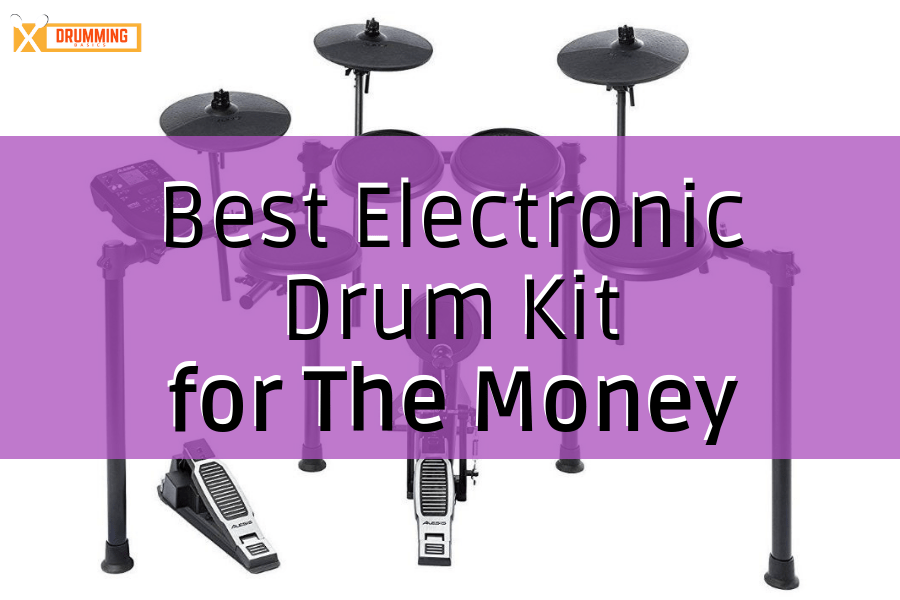 Best Electronic Drum Kit for The Money