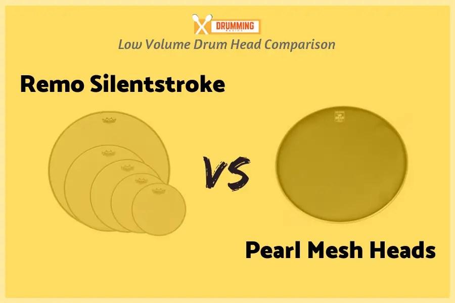 Remo Silentstroke vs Pearl Mesh Heads