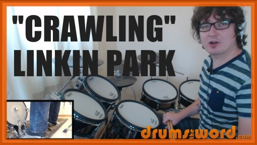 """""""Crawling"""" - (Linkin Park) Full-Song Video Drum Lesson Notation Chart Transcription Sheet Music Drum Lesson"""