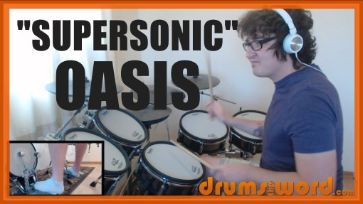 """Supersonic"" - (Oasis) Full-Song Video Drum Lesson Notation Chart Transcription Sheet Music Drum Lesson"