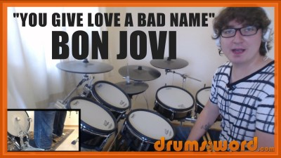 """You Give Love A Bad Name"" - (Bon Jovi) Full-Song Video Drum Lesson Notation Chart Transcription Sheet Music Drum Lesson"
